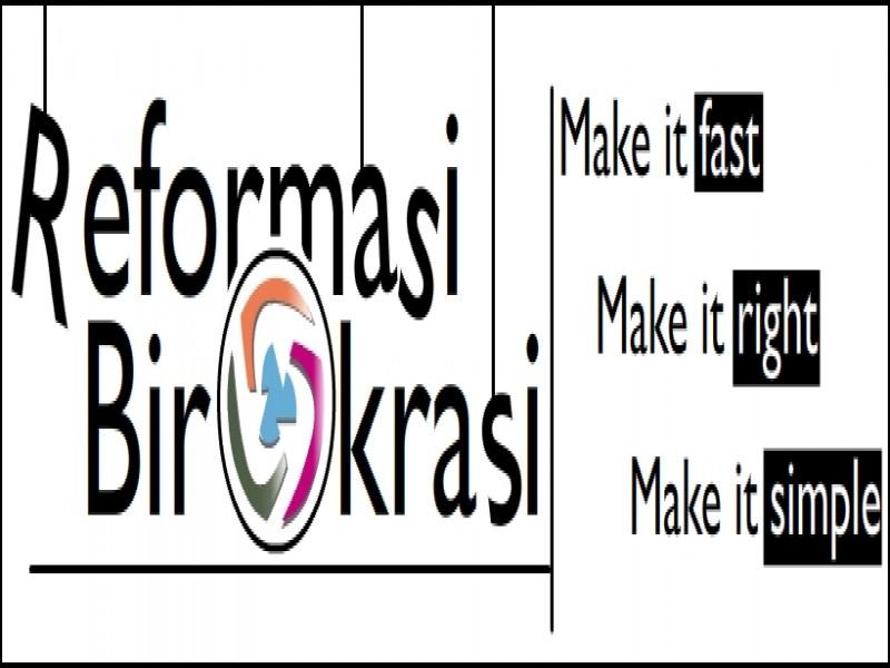 Remormasi birokrasi untuk Indonesia yang lebih baik